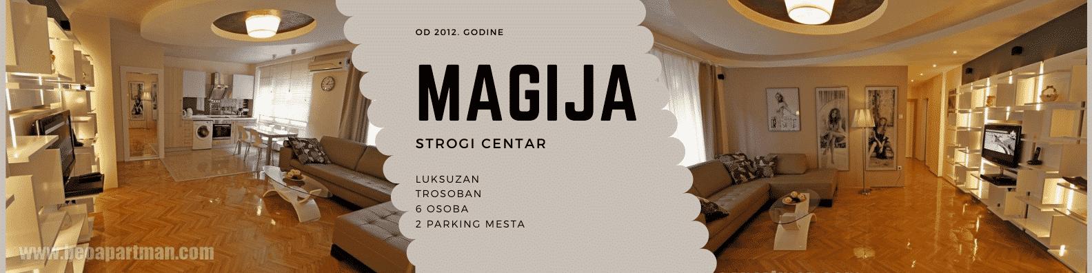 MAGIJA apartman strogi centar Beograd lux